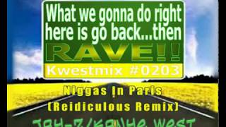 DJ Kwest - Go back   Then RAVE