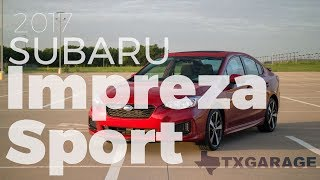 2017 Subaru Impreza Sport - TXGARAGE Review