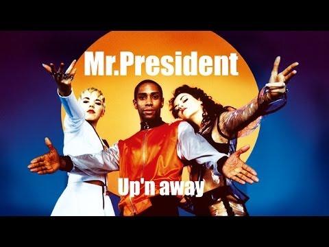 Mr President  Upn Away 1995 Full Album