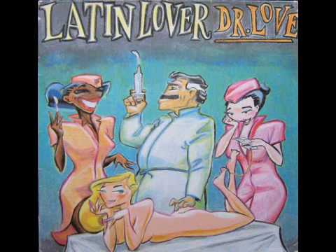 Latin Lover -  Dr. Love (High Energy)