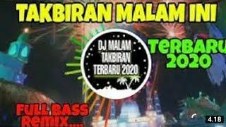 DJ TAKBIRAN TERBARU 2020 ( full bas) remix