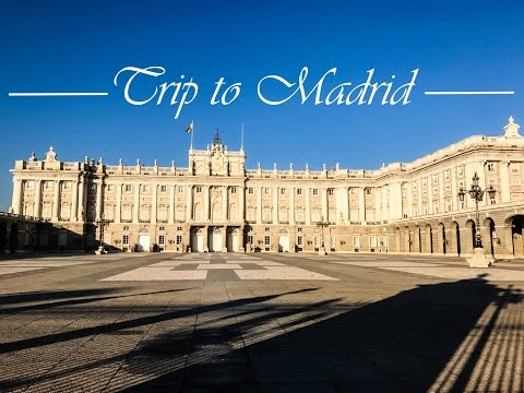 SPAIN | TRIP TO MADRID
