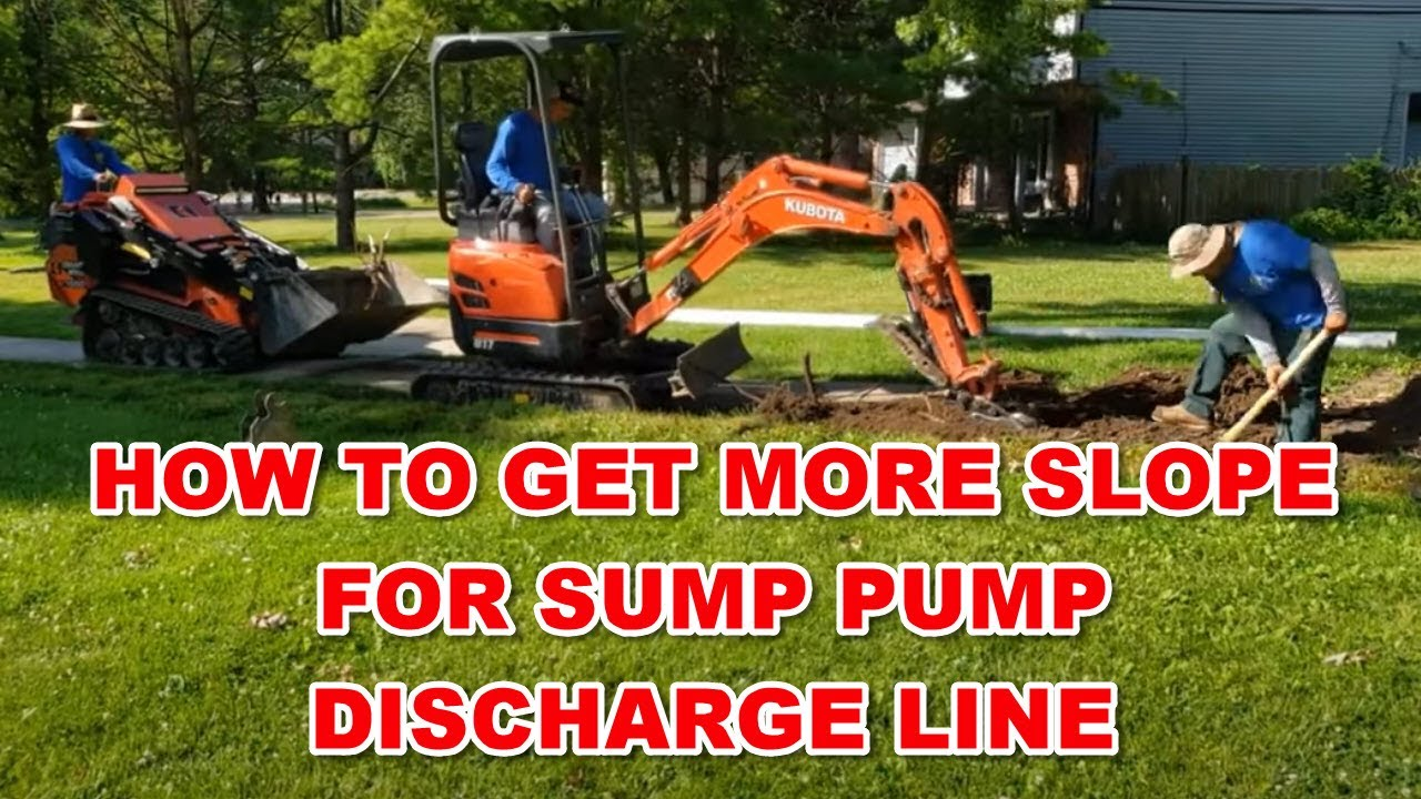 Sump Pump Discharge Line Install [ How To Get More Slope ]