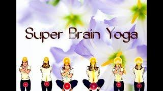 Best video on Super Brain Yoga- How to do super brain yoga-Part1