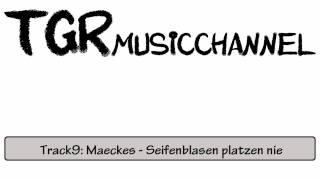 Track9: Maeckes - Seifenblasen platzen nie
