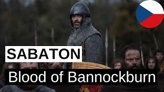 SABATON - Blood of Bannockburn (Krev Bannockburnu) CZ text