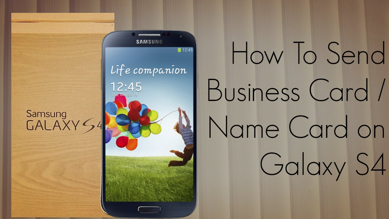 Samsung Galaxy S4 How To Send Business Card / Name Card Tutorial ...