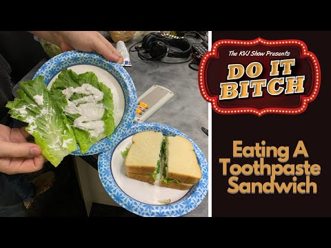 Do-It-Bitch-Eating-a-Toothpaste-Sandwich