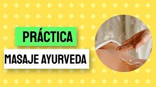 Práctica de Masaje Ayurveda