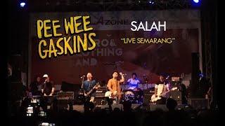 PEE WEE GASKINS - SALAH (LIVE SEMARANG)