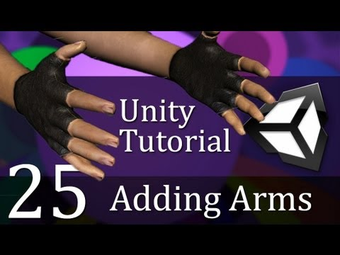 25. Unity Tutorial, ADDING ARMS - Create a Survival Game