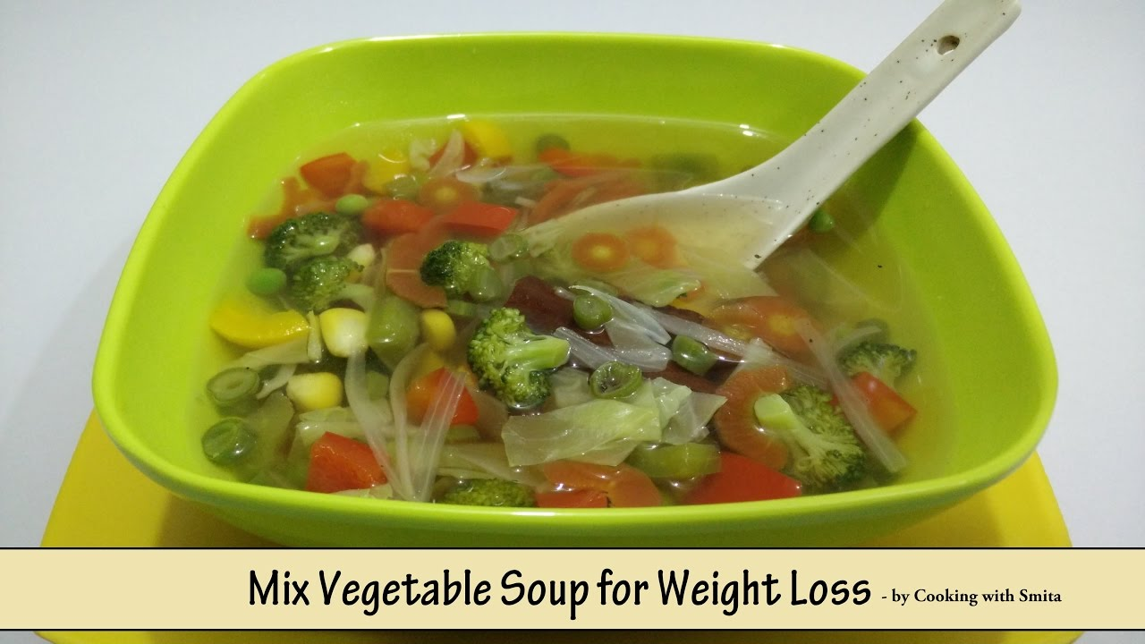 Mix Vegetable Soup for Weight Loss - Recipe in Hindi by ...