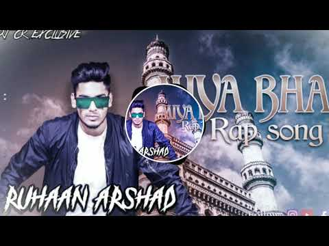 MIYA BHAI HYDERABAD RAP SONG [ REMIX ] BY DJ CHANDU KONDAPUR