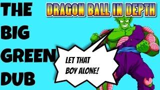Dragon Ball Z English Dubs The Big Green Dub