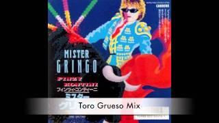 Finzy Kontini - Mister Gringo (Toro Grueso Mix)