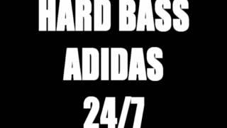 HARD BASS ADIDAS 24/7 (HQ)