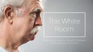 Artist Project | The White Room | Short film written by Hannah P. Simmons