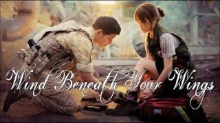 Download Lagu Descendants Of The Sun OST - Wind Beneath Your Wings - M.C The Max mp3
