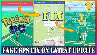 Spoof With Fake GPS | Fake GPS Failed To Detect Location Problem Fixed | Pokemon Go Latest Update !!