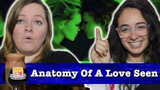 "Drunk Lesbians Watch ""Anatomy Of A Love Seen"" (Feat. Jordan Shalhoub)"