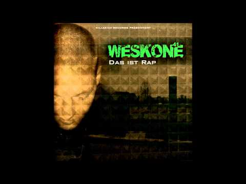 Weskone - Das ist Rap