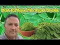 How to Make Moringa Powder - Super Healthy - Tree of Life