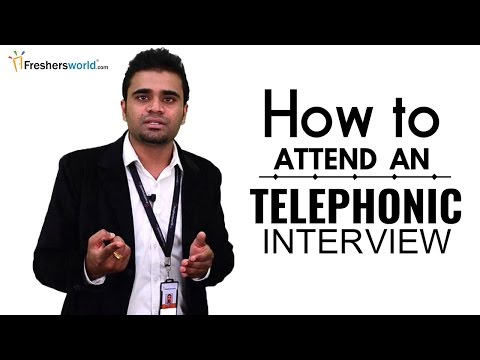 HOW TO ATTEND A TELEPHONIC INTERVIEW FOR FRESHERS - INTERVIE