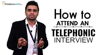 how to attend a telephonic interview for freshers interview tips