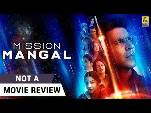 Mission Mangal | Not A Movie Review by Sucharita Tyagi | Akshay Kumar | Vidya Balan | Jagan Shakti Mp3