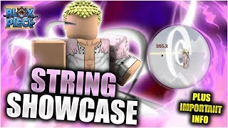 String-String FULL SHOWCASE AND INFORMATION | BLOX PIECE ~ Roblox