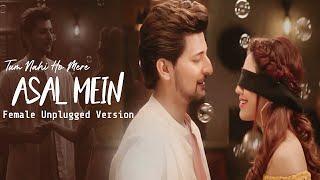 Asal Mein - Female Version   Darshan Raval   Lyrical Video   New Sad Song 2020   Shreya Karmakar
