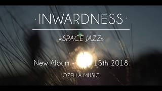 "INWARDNESS | ""Space Jazz"" Official Teaser 