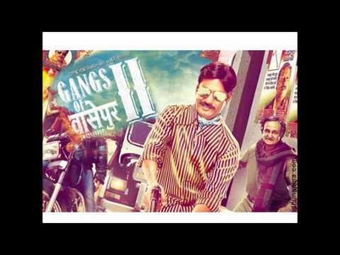 Gangs Of Wasseypur 2 Ending Soundtrack