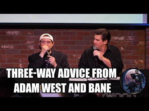 ThreeWay Advice from Adam West and Bane