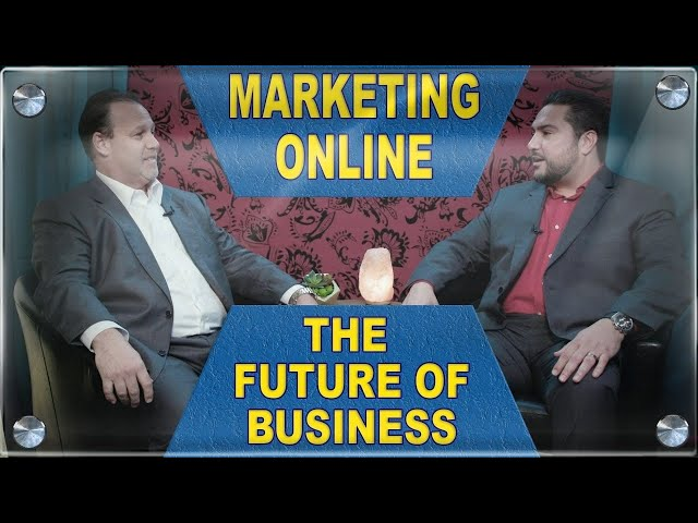 Marketing Online - The Future of Business - Annuity Talk - Financial Advisor