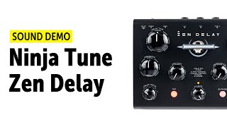 Ninja Tune Zen Delay Sound Demo (no talking)