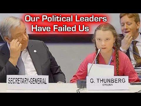 Greta Thunberg - Our Political Leaders have Failed Us