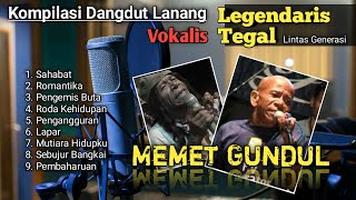 Lagu dangdut lama pilihan penyanyi dangdut legendaris memet gundul.