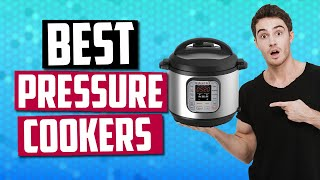 Best Pressure Cookers in 2019 - 5 Stovetop & Electric Pressure Cookers