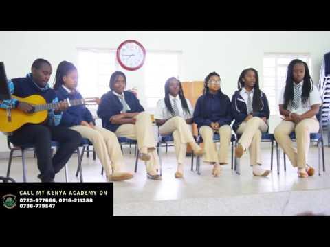 Music (Students Singing) -  Mount Kenya Academy Senior School #StriveForThePeak
