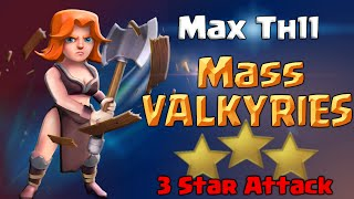Clash of Clans | Mass Valkyrie Attack Strategy - TH11 3 Star in Clash of Clans