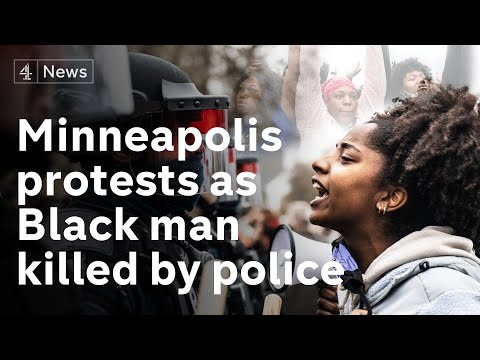 Protests in Minneapolis after killing of Black man by police