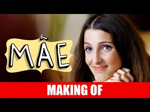 Making of – Mãe