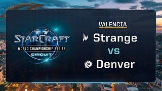 Strange vs Denver PvZ - Group B Stage 2 - WCS Valencia 2017 - StarCraft II