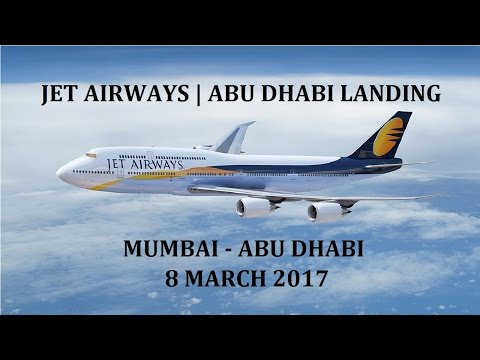 JET AIRWAYS | Mumbai - Abu Dhabi | Landing in UAE | BOM - AUH