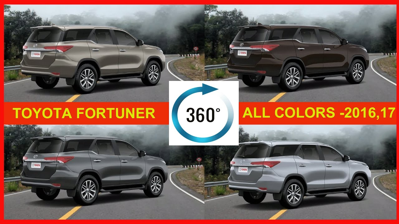 New car colors 2016 - The New Toyota Fortuner 360 View 2016 2017 All Colors New Toyota Fortuner External View