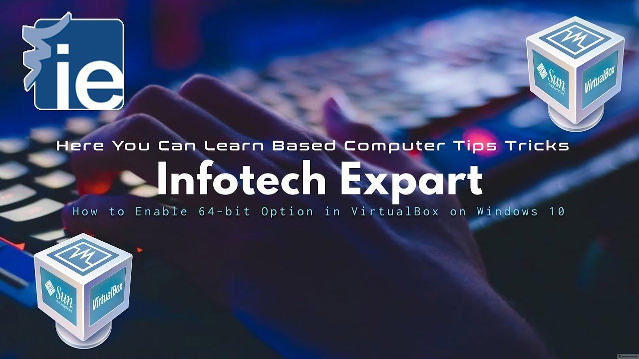 How to Enable 64bit Option in VirtualBox on Windows 10 in Urdu