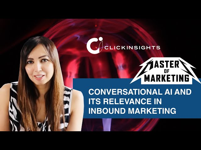 [Masters of Marketing] Conversational AI and its Relevance in Inbound Marketing