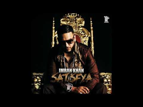 imran-khan-:-satisfya-hq-(320kbps)