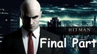 Hitman Absolution Walkthrough - Final Part